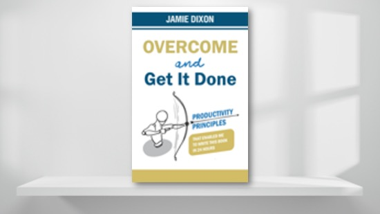 Overcome and Get It Done Book